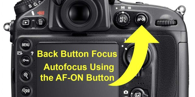 Back Button Focus Using Nikon AF-ON Button